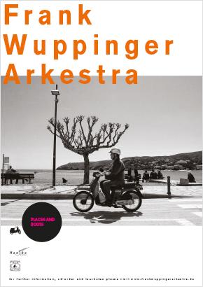 A2 Plakat Frank Wuppinger Arkestra 2015